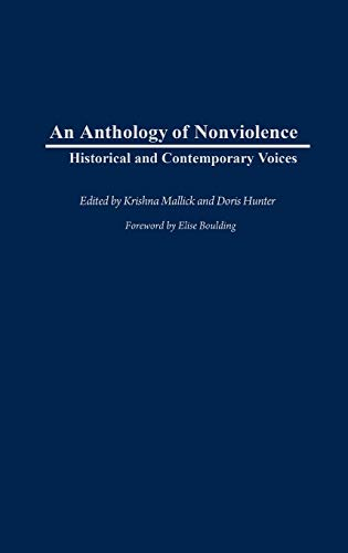 9780313318795: An Anthology of Nonviolence: Historical and Contemporary Voices