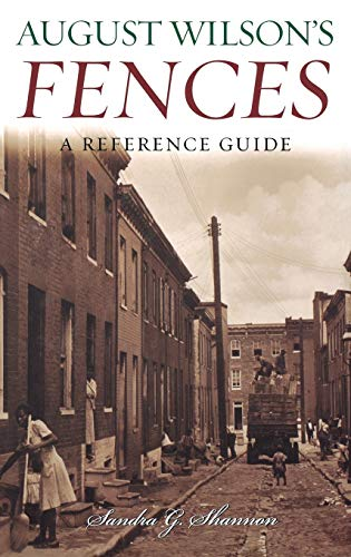 9780313318801: August Wilson's Fences: A Reference Guide (Greenwood Guides to Literature)