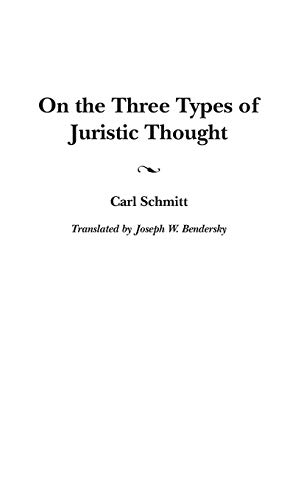 9780313318917: On the Three Types of Juristic Thought (Contributions in Political Science)