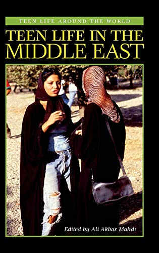 9780313318931: Teen Life in the Middle East (Teen Life around the World)