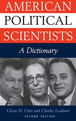 9780313319570: American Political Scientists: A Dictionary Second Edition