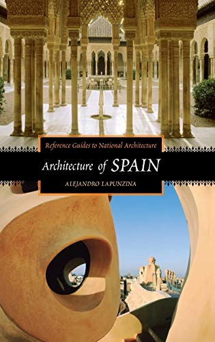 9780313319631: Architecture of Spain (Reference Guides to National Architecture)