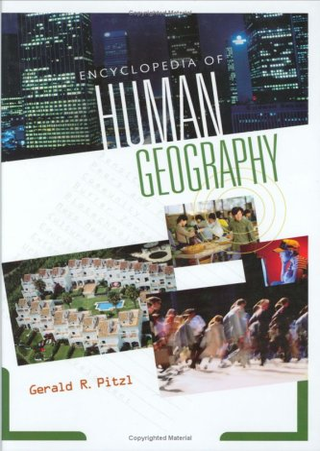 9780313320101: Encyclopedia of Human Geography