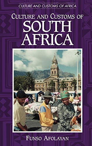 9780313320187: Culture and Customs of South Africa (Cultures and Customs of the World)