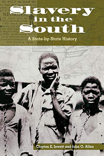 9780313320194: Slavery in the South: A State-by-State History