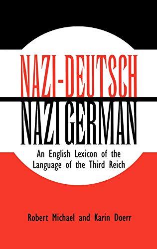Nazi-Deutsch/Nazi German.: Michael, Robert and