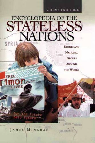 9780313321108: Encyclopedia of the Stateless Nations: Ethnic and National Groups Around the World Volume II D-K