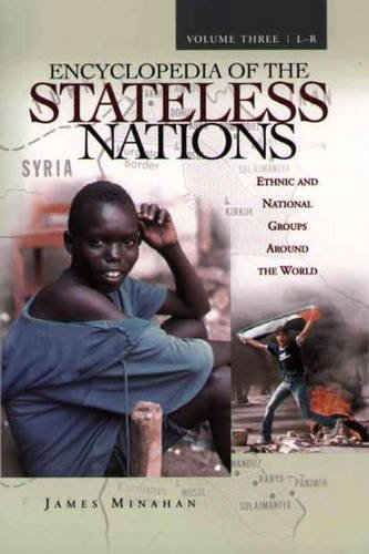 9780313321115: Encyclopedia of the Stateless Nations: Ethnic and National Groups Around the World: 3
