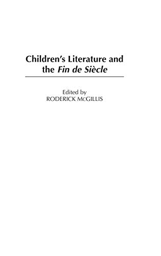 9780313321207: Children's Literature and the Fin de Siecle (Contributions to the Study of World Literature)