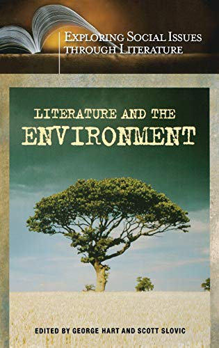 9780313321498: Literature and the Environment (Exploring Social Issues through Literature)