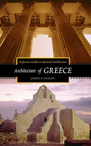 9780313321528: Architecture of Greece (Reference Guides to National Architecture)