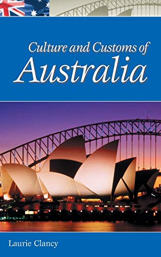 Culture and Customs of Australia: Clancy, L.