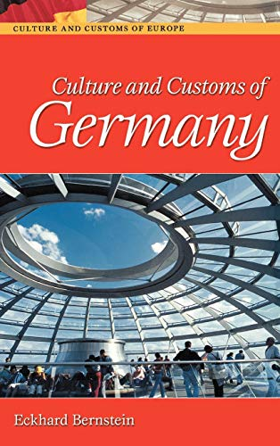 9780313322037: Culture and Customs of Germany (Cultures and Customs of the World)