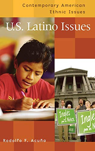 9780313322112: U.S. Latino Issues (Contemporary American Ethnic Issues)