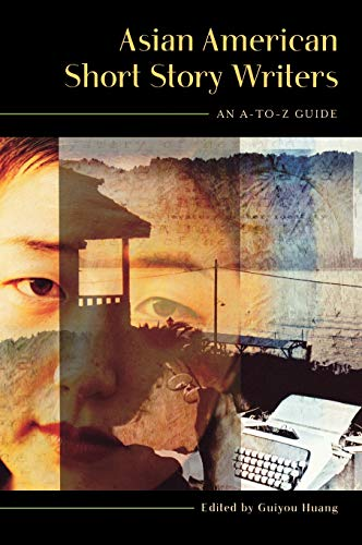 9780313322297: Asian American Short Story Writers: An A-to-Z Guide