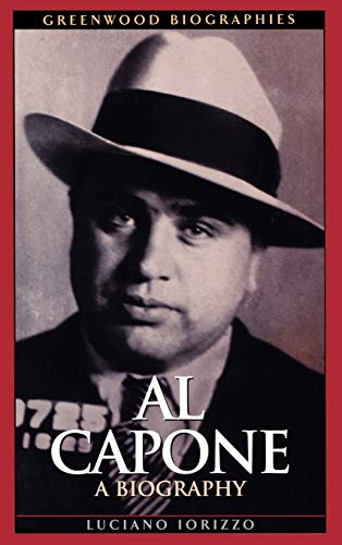 9780313323171: Al Capone: A Biography (Greenwood Biographies)