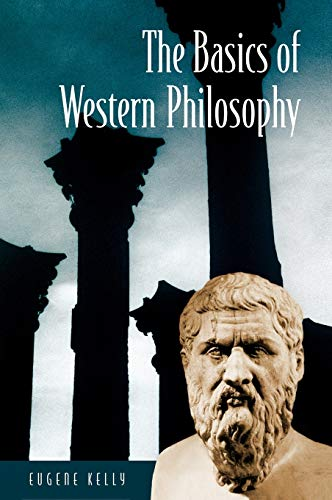 9780313323522: The Basics of Western Philosophy (Basics of the Social Sciences)