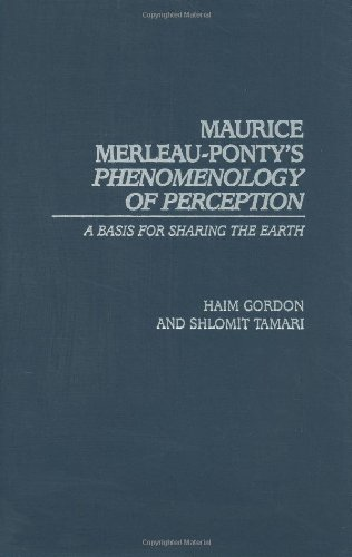 9780313323720: Maurice Merleau-Ponty's Phenomenology of Perception: A Basis for Sharing the Earth