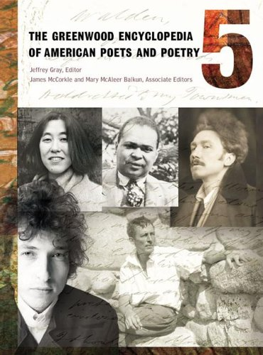 9780313323812: The Greenwood Encyclopedia of American Poets and Poetry [5 volumes]