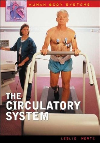 9780313324017: The Circulatory System (Human Body Systems)