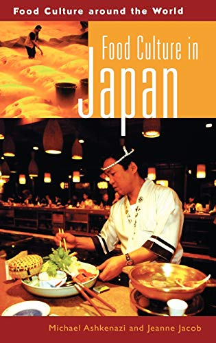 9780313324383: Food Culture in Japan (Food Culture around the World)