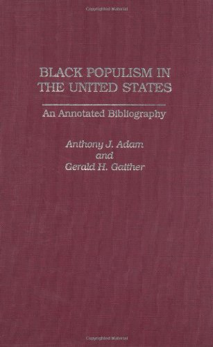 9780313324390: Black Populism in the United States: An Annotated Bibliography (Bibliographies & Indexes in Afro-american & African Studies)