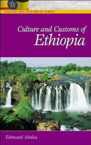 9780313324901: Culture And Customs Of Ethiopia