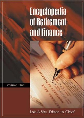 9780313324956: Encyclopedia of Retirement and Finance (Two Volumes)