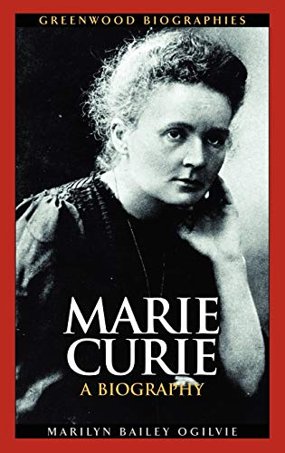 9780313325298: Marie Curie: A Biography (Greenwood Biographies)