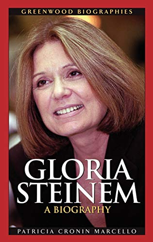 9780313325762: Gloria Steinem: A Biography (Greenwood Biographies)