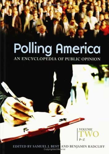 9780313327131: Polling America: An Encyclopedia of Public Opinion, Volume II, P-Z