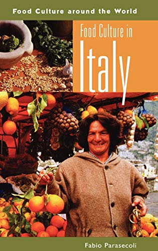 9780313327261: Food Culture in Italy (Food Culture around the World)