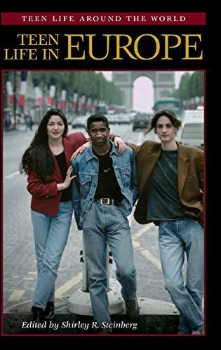 9780313327278: Teen Life in Europe (Teen Life around the World)