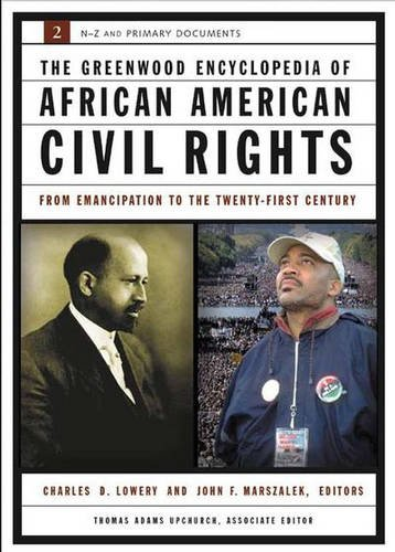 9780313327674: The Greenwood Encyclopedia of African American Civil Rights: From Emancipation to the Twenty-First Century, Volume II, S-Z and Primary Documents