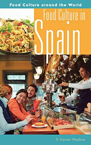 9780313328190: Food Culture in Spain (Food Culture Around the World Series)