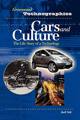 9780313328312: Cars and Culture: The Life Story of a Technology (Greenwood Technographies)