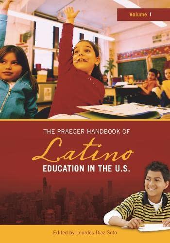9780313328336: The Praeger Handbook of Latino Education in the U.S. [2 volumes]
