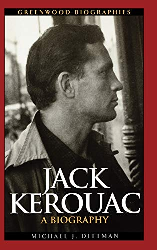 9780313328367: Jack Kerouac: A Biography (Greenwood Biographies)