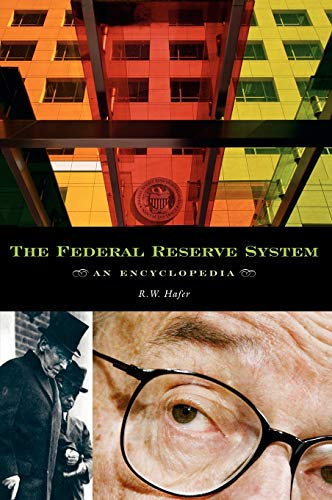 9780313328398: The Federal Reserve System: An Encyclopedia