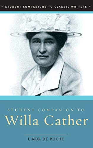 9780313328428: Student Companion to Willa Cather (Student Companions to Classic Writers)