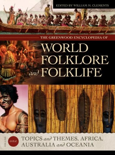 The Greenwood Encyclopedia of World Folklore and Folklife: Volume II, Southeast Asia and India, ...