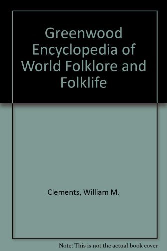 9780313328510: The Greenwood Encyclopedia of World Folklore and Folklife: Volume IV, North and South America