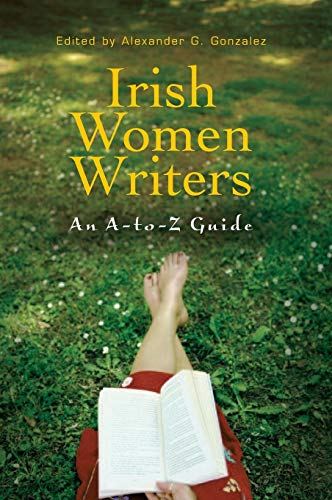 9780313328831: Irish Women Writers: An A-to-Z Guide