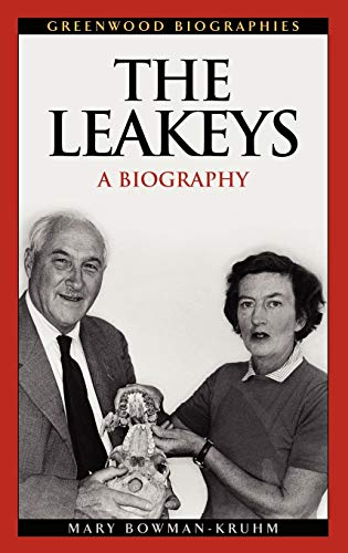 9780313329852: The Leakeys: A Biography (Greenwood Biographies)