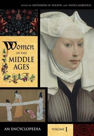 9780313330179: Women in the Middle Ages: An Encyclopedia, Volume I, A-J