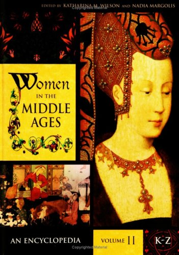 9780313330186: Women in the Middle Ages: An Encyclopedia, Volume II, K-Z