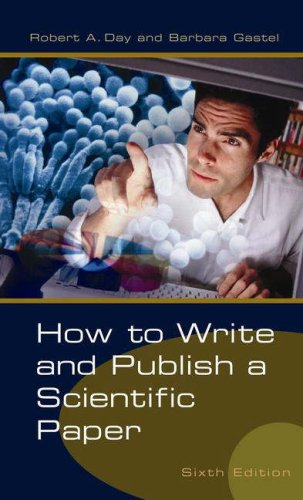 9780313330278: How to Write and Publish a Scientific Paper, 6th Edition