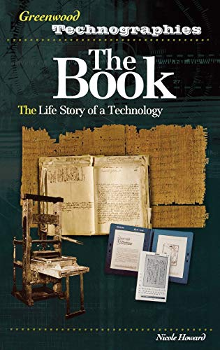 9780313330285: The Book: The Life Story of a Technology (Greenwood Technographies)