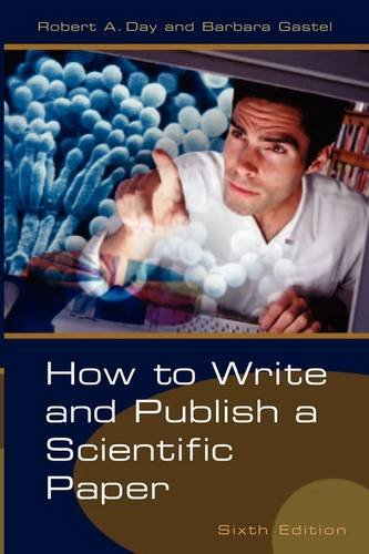 9780313330407: How to Write and Publish a Scientific Paper
