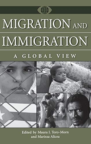 9780313330445: Migration and Immigration: A Global View (A World View of Social Issues)